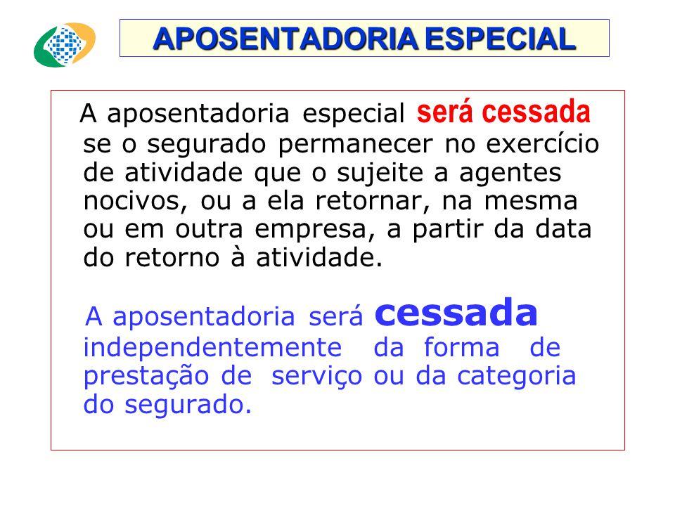 APOSENTADORIA ESPECIAL 28.04.95 •Enquadramento por categoria profissional, até 28.04.95. Ex: Motorista, soldador, engenheiro, telefonista, etc... (Ane