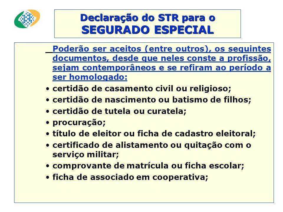 Comprovação do exercício da atividade rural do SEGURADO ESPECIAL Será feita mediante a apresentação de um dos seguintes documentos: •contrato de arren