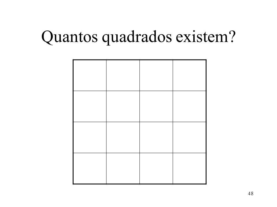 48 Quantos quadrados existem?