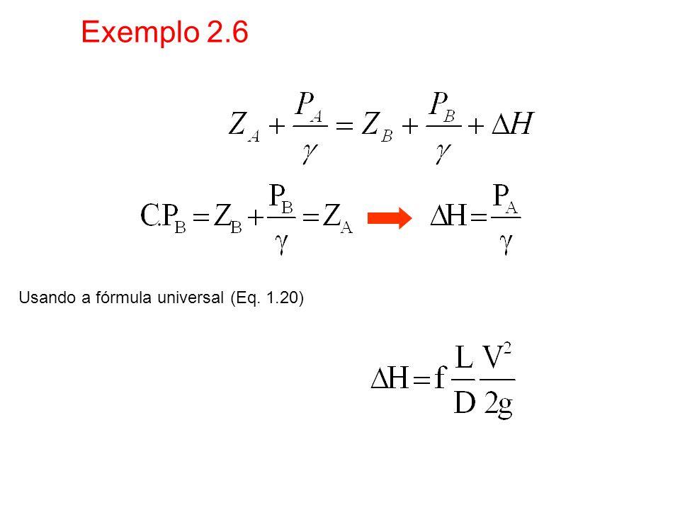 Exemplo 2.6 Usando a fórmula universal (Eq. 1.20)