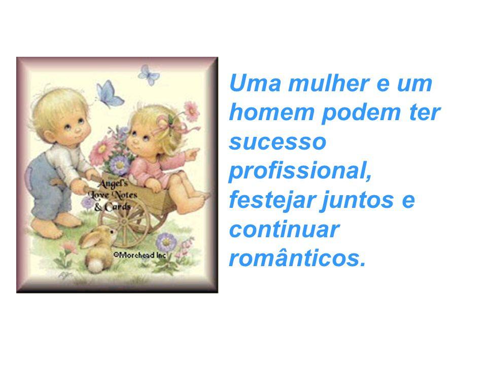 Uma mulher e um homem podem ter sucesso profissional, festejar juntos e continuar românticos.