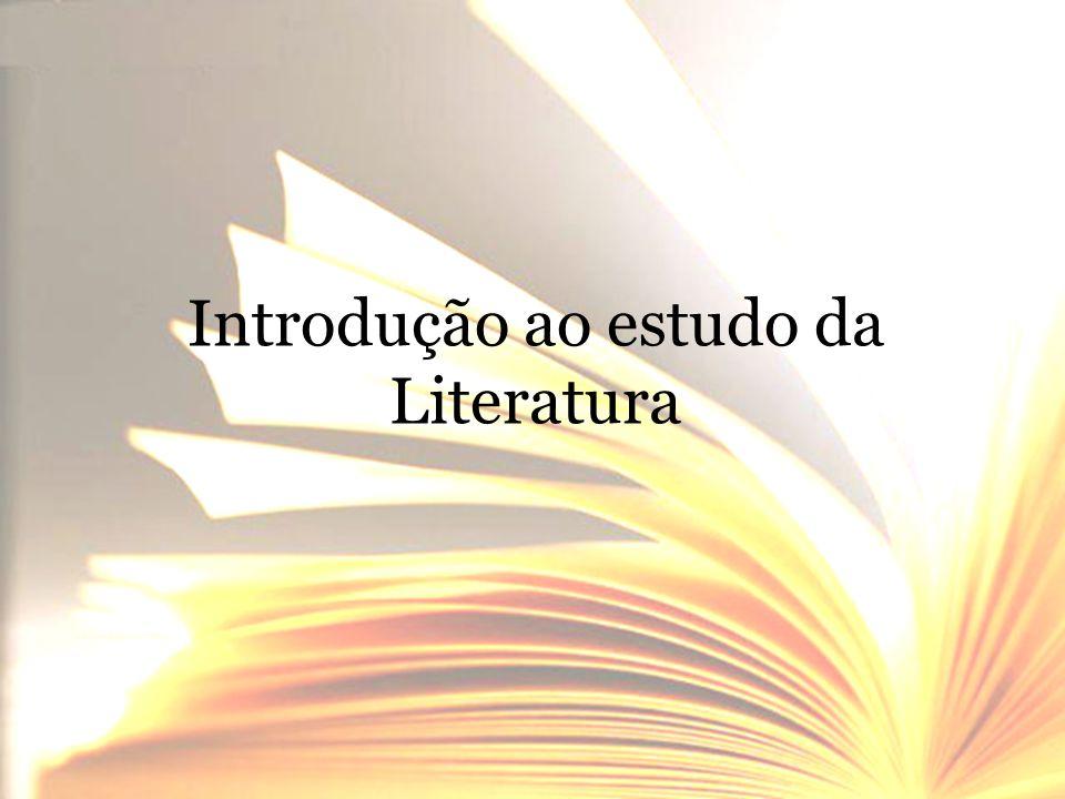 Introdução ao estudo da Literatura