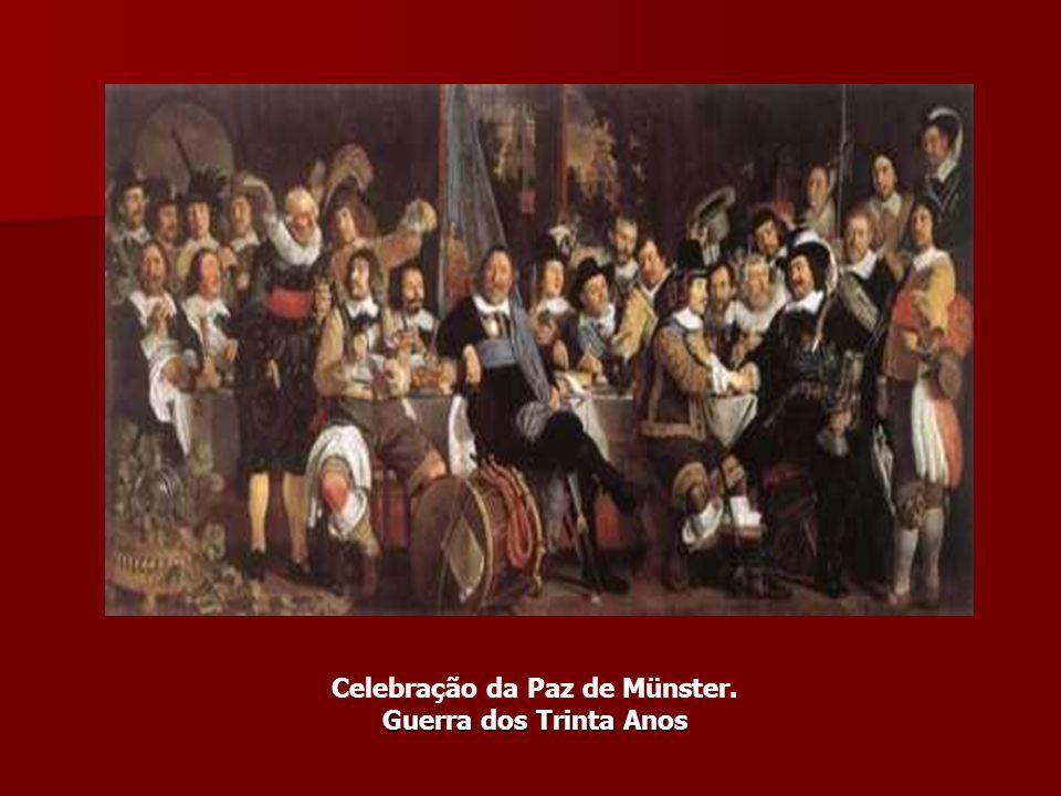 Celebração da Paz de Münster. Guerra dos Trinta Anos