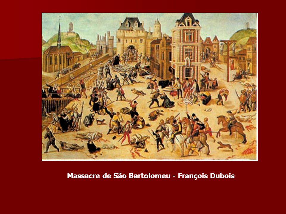 Massacre de São Bartolomeu - François Dubois
