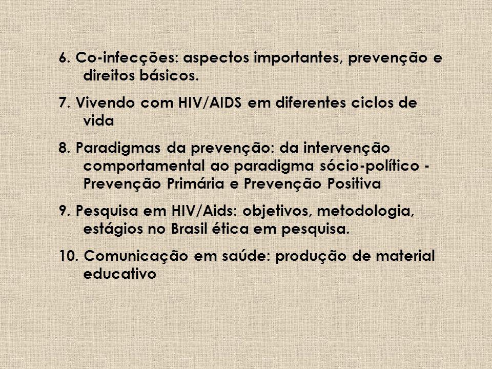 TEMÁTICAS CENTRAIS (40h) 1.Promoção da Saúde: aspectos teóricos, políticos e operacionais na perspectiva da política nacional de saúde (SUS). 2.Aspect