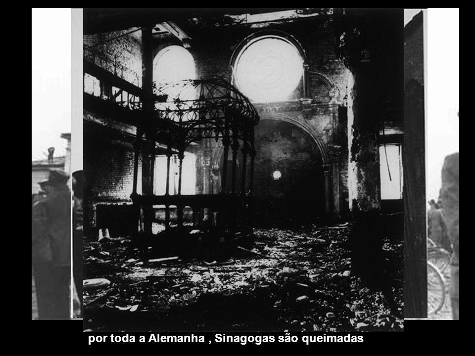 por toda a Alemanha, Sinagogas são queimadas