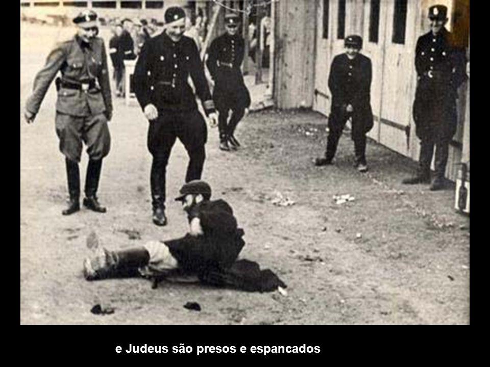 Judeus são espancados e presos e Judeus são presos e espancados