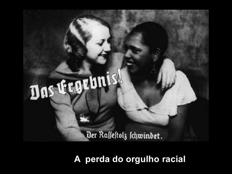 A perda do orgulho racial