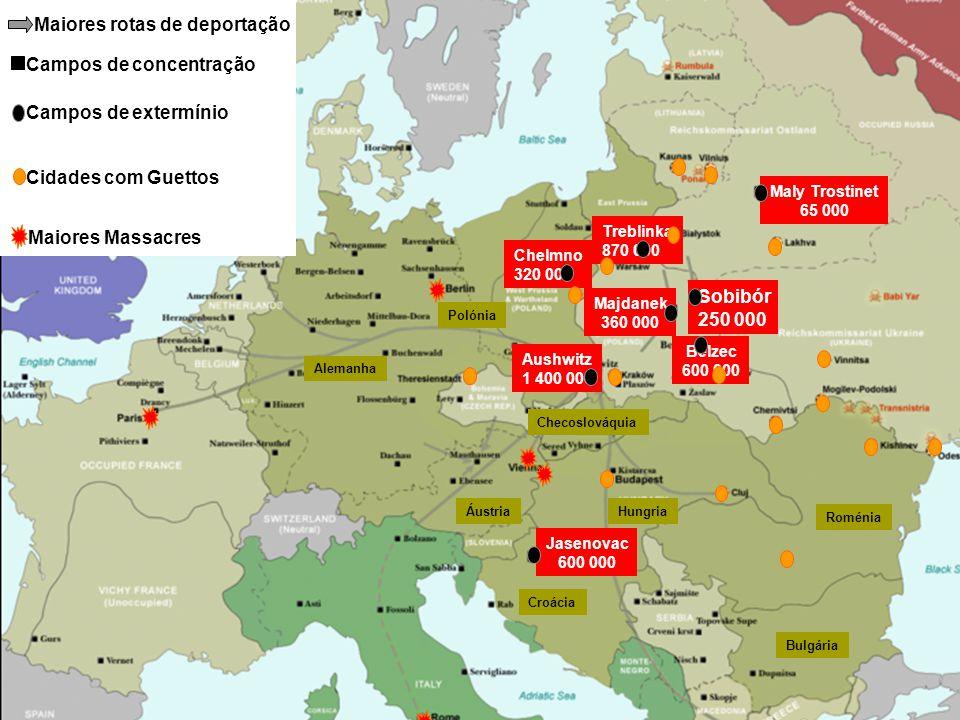 Alemanha ÁustriaHungria Polónia Checoslováquia Croácia Aushwitz 1 400 000 Majdanek 360 000 Sobibór 250 000 Belzec 600 000 Treblinka 870 000 Chelmno 320 000 Jasenovac 600 000 Maly Trostinet 65 000 Maiores rotas de deportação Campos de concentração Cidades com Guettos Maiores Massacres Campos de extermínio Roménia Bulgária