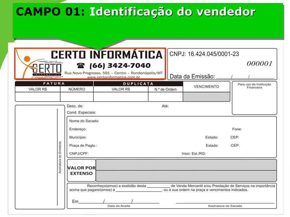 dentificação do vendedor CAMPO 01: Identificação do vendedor