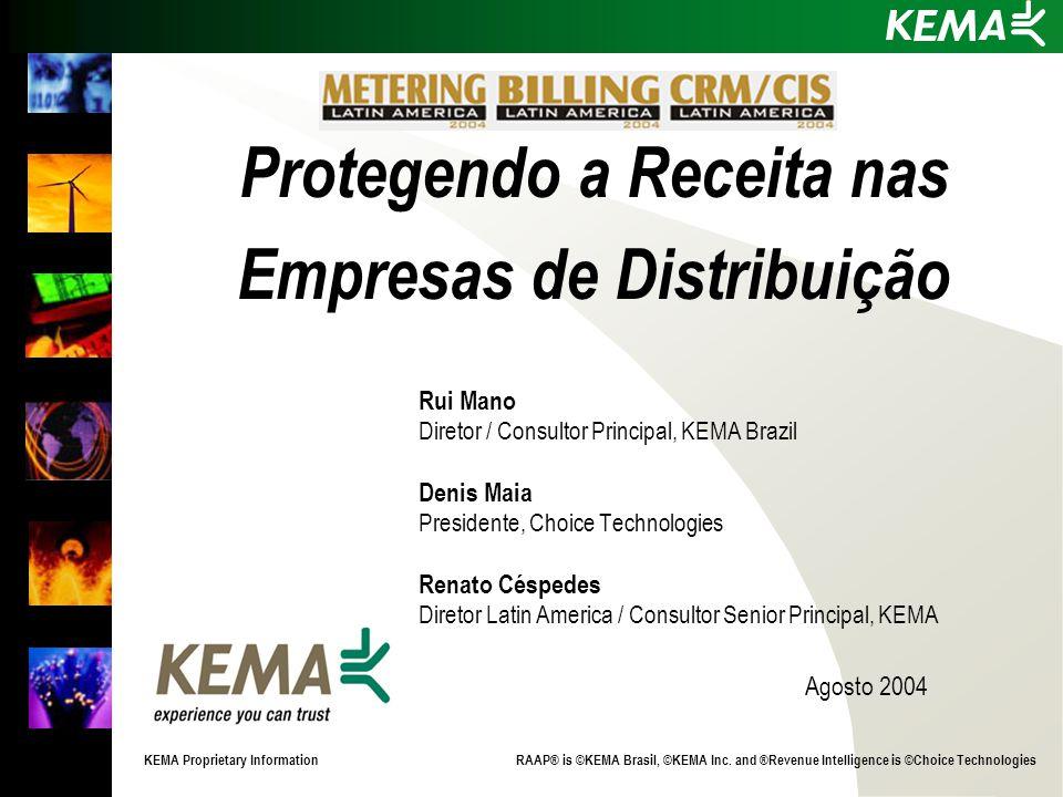 KEMA Proprietary Information RAAP® is ©KEMA Brasil, ©KEMA Inc.