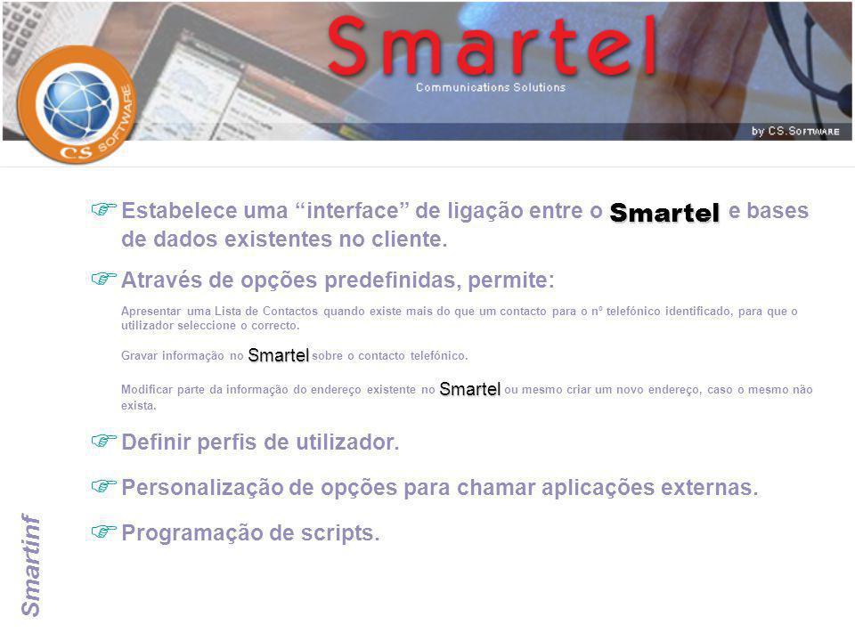 """Smartinf Smartel  Estabelece uma """"interface"""" de ligação entre o Smartel e bases de dados existentes no cliente.  Através de opções predefinidas, per"""