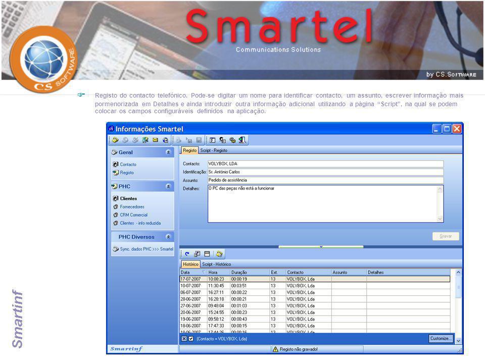 Smartinf  Registo do contacto telefónico. Pode-se digitar um nome para identificar contacto, um assunto, escrever informação mais pormenorizada em De