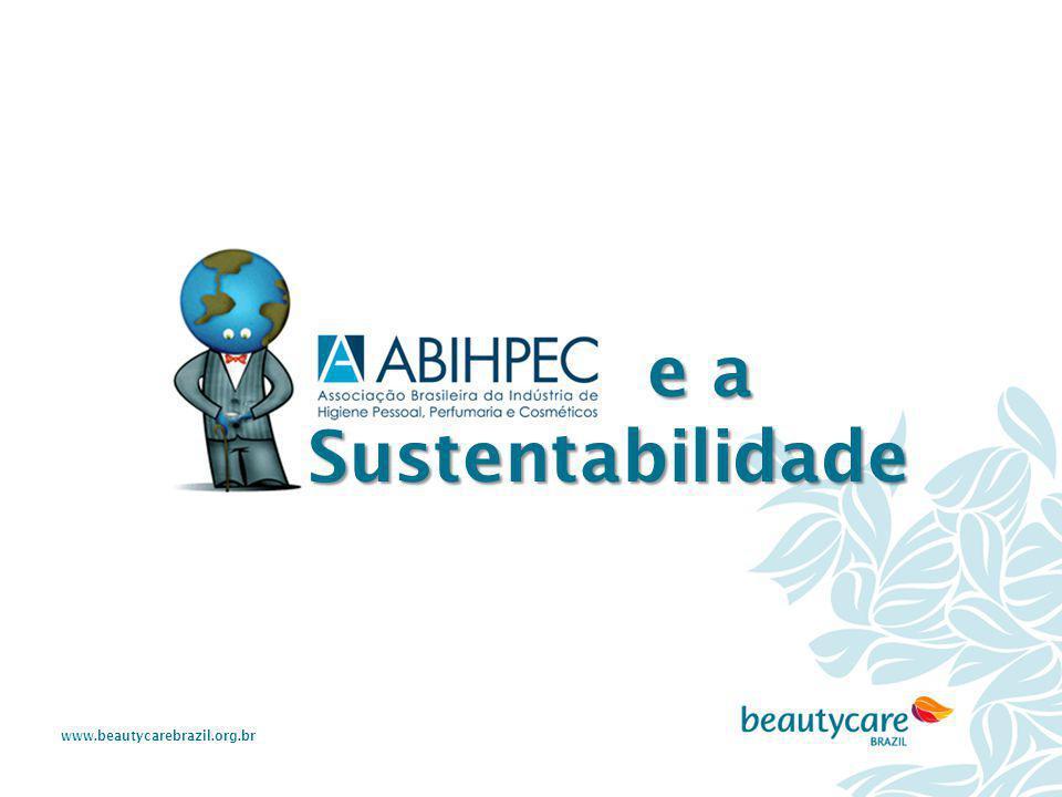 www.beautycarebrazil.org.br e a Sustentabilidade e a Sustentabilidade