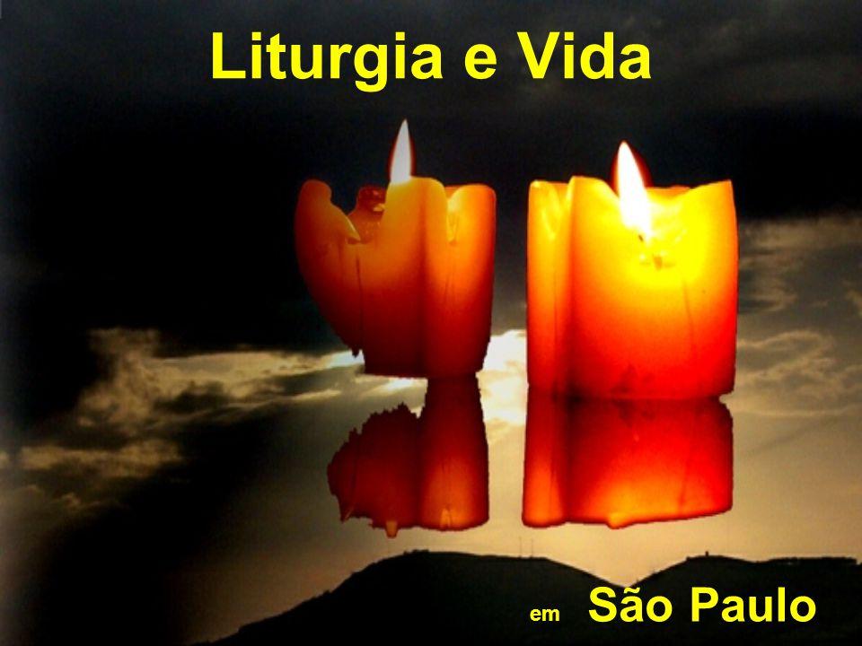 Liturgia e Vida em São Paulo