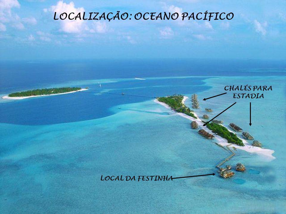 LOCALIZAÇÃO: OCEANO PACÍFICO CHALÉS PARA ESTADIA LOCAL DA FESTINHA