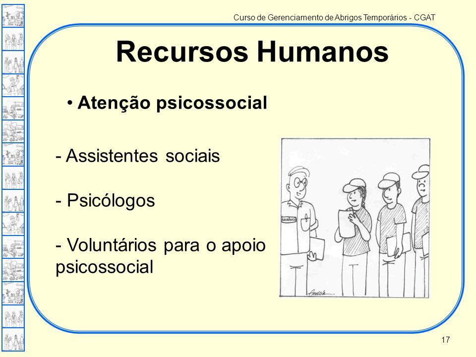 Curso de Gerenciamento de Abrigos Temporários - CGAT - Assistentes sociais - Psicólogos - Voluntários para o apoio psicossocial • Atenção psicossocial
