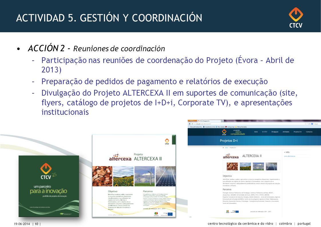centro tecnológico da cerâmica e do vidro | coimbra | portugal ACTIVIDAD 5.