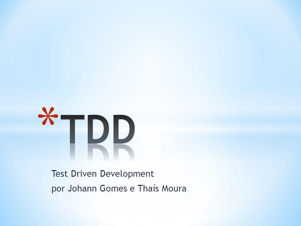 * Wikipédia: http://pt.wikipedia.org/wiki/Test_Driven_Dev elopment http://pt.wikipedia.org/wiki/Test_Driven_Dev elopment * Java Free, artigo Test-Driven Developmento escrito por Dalton de Camargo: http://javafree.uol.com.br/artigo/869918/Tes tDriven-Development-TDD.html http://javafree.uol.com.br/artigo/869918/Tes tDriven-Development-TDD.html * Ebah!: http://www.ebah.com.br/content/ABAAABNfU AG/conceitos-beneficios-tdd http://www.ebah.com.br/content/ABAAABNfU AG/conceitos-beneficios-tdd