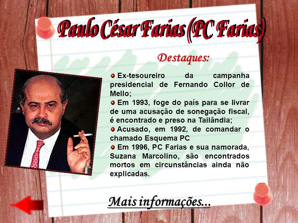 Ex-tesoureiro da campanha presidencial de Fernando Collor de Mello; Em 1993, foge do país para se livrar de uma acusação de sonegação fiscal, é encont