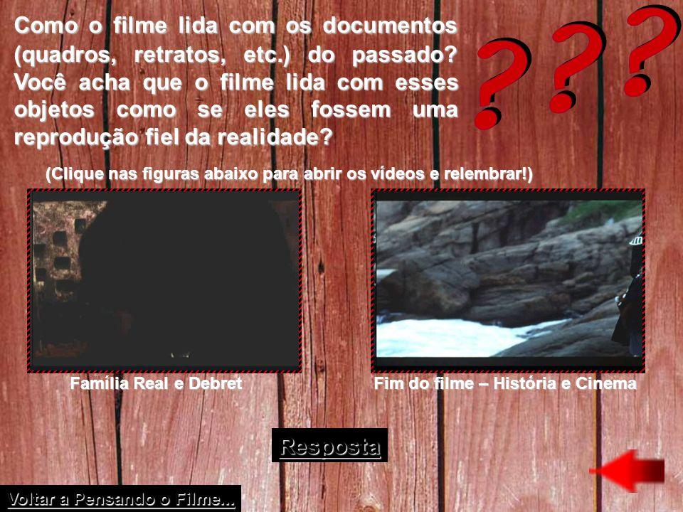 Como o filme lida com os documentos (quadros, retratos, etc.) do passado? Você acha que o filme lida com esses objetos como se eles fossem uma reprodu