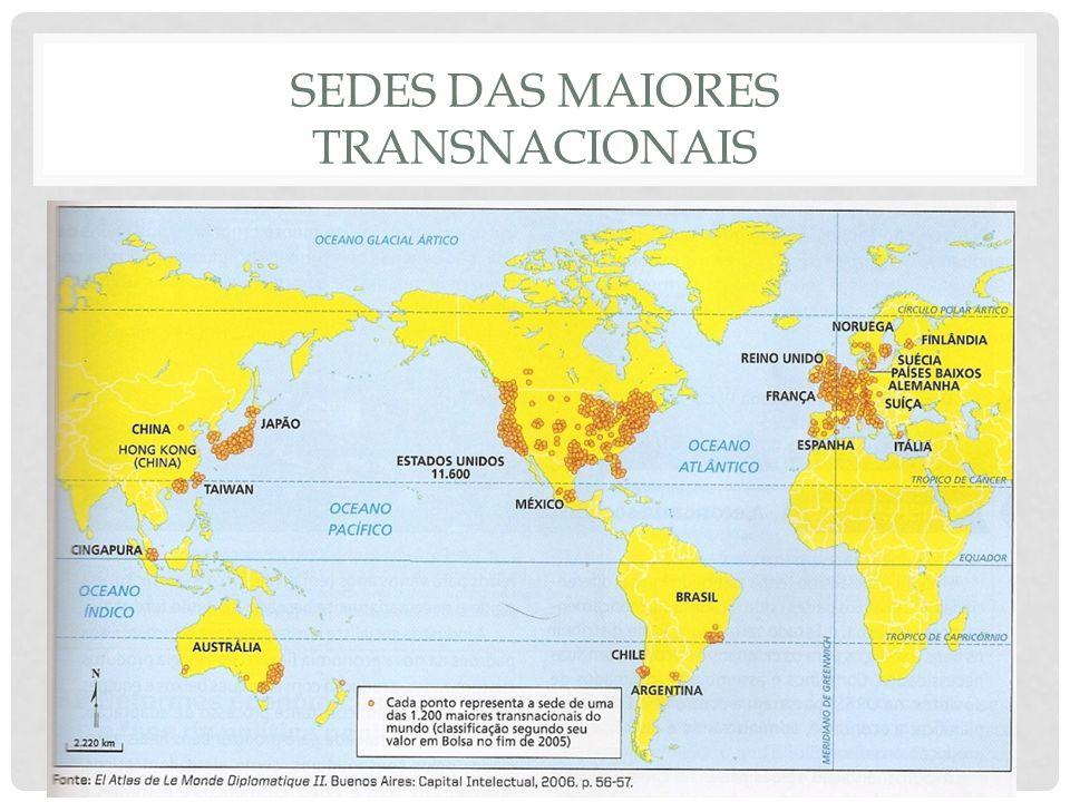 SEDES DAS MAIORES TRANSNACIONAIS