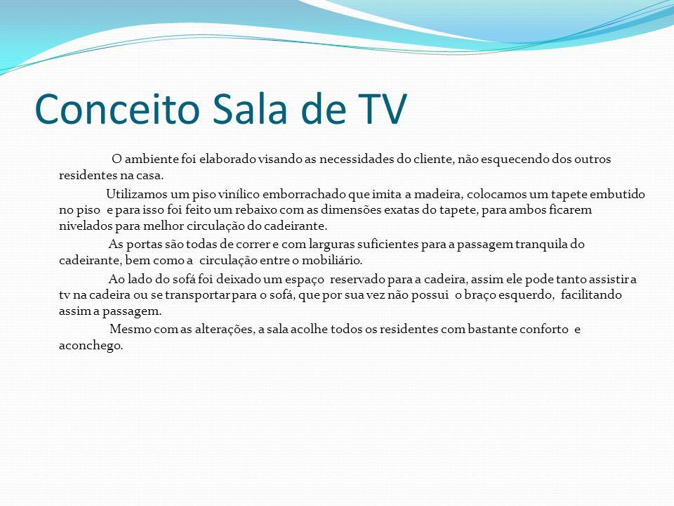 Conceito Sala de TV O ambiente foi elaborado visando as necessidades do cliente, não esquecendo dos outros residentes na casa. Utilizamos um piso viní