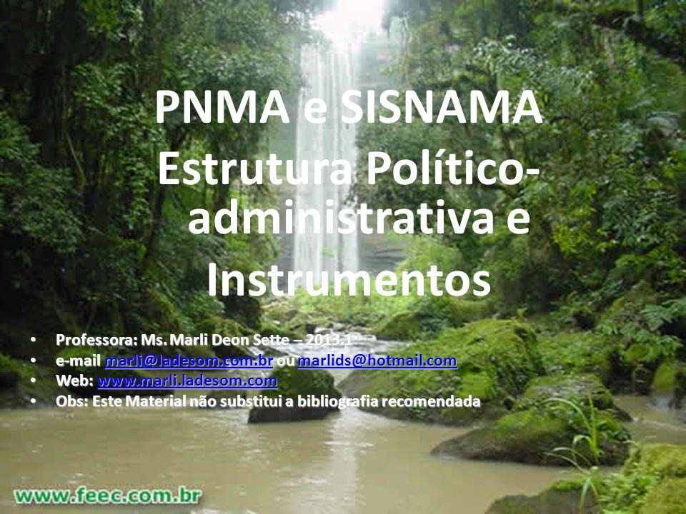 Marli Deon Sette - 20123 Política Nacional do Meio Ambiente.
