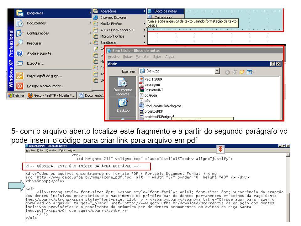 5- com o arquivo aberto localize este fragmento e a partir do segundo parágrafo vc pode inserir o código para criar link para arquivo em pdf
