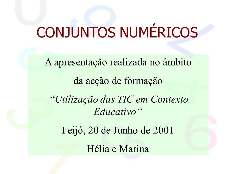 """A apresentação realizada no âmbito da acção de formação """"Utilização das TIC em Contexto Educativo"""" Feijó, 20 de Junho de 2001 Hélia e Marina CONJUNTOS"""