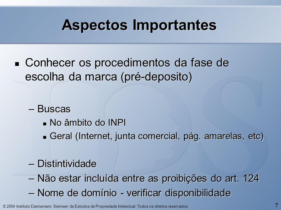 © 2004 Instituto Dannemann Siemsen de Estudos de Propriedade Intelectual.