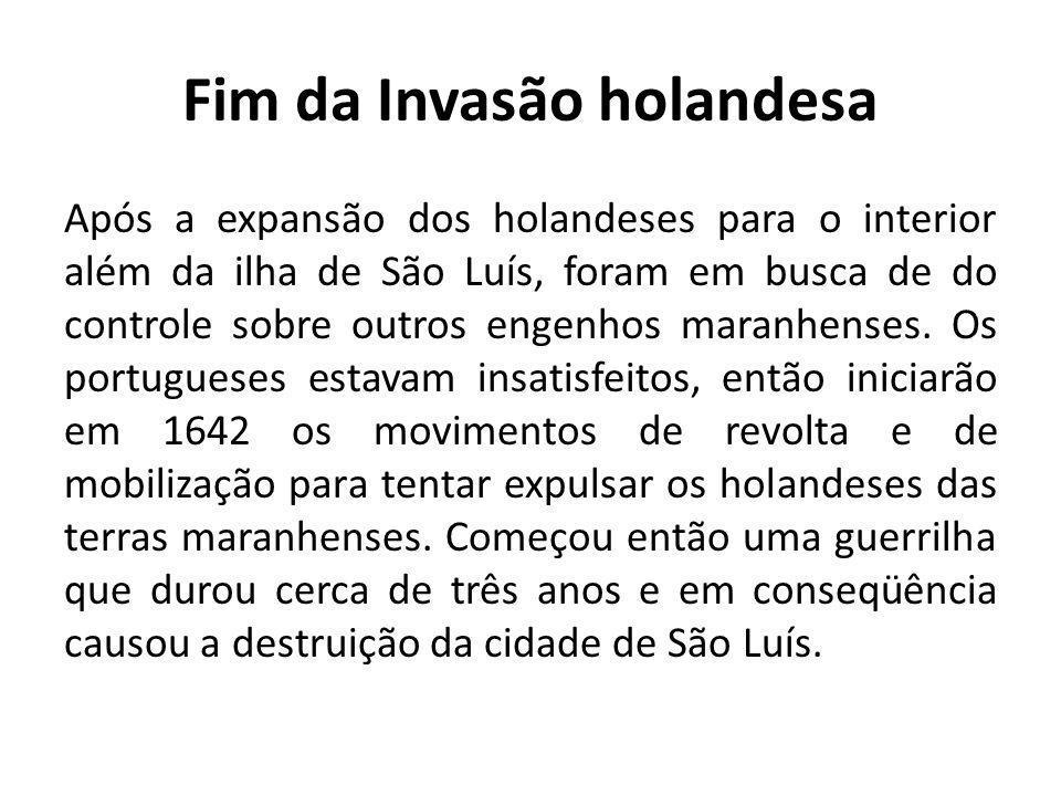Expansão econômica A criação da Companhia do Comércio do Estado do Maranhão, em 1682, integrou a região ao grande sistema comercial mantido por Portugal.