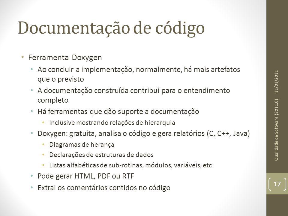 Documentação de código • Ferramenta Doxygen • Ao concluir a implementação, normalmente, há mais artefatos que o previsto • A documentação construída c
