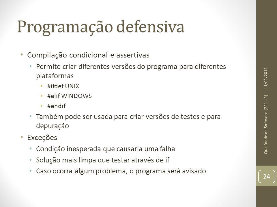 Programação defensiva • Compilação condicional e assertivas • Permite criar diferentes versões do programa para diferentes plataformas • #ifdef UNIX •