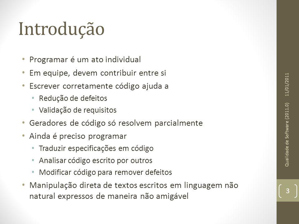 Introdução • Programar é um ato individual • Em equipe, devem contribuir entre si • Escrever corretamente código ajuda a • Redução de defeitos • Valid
