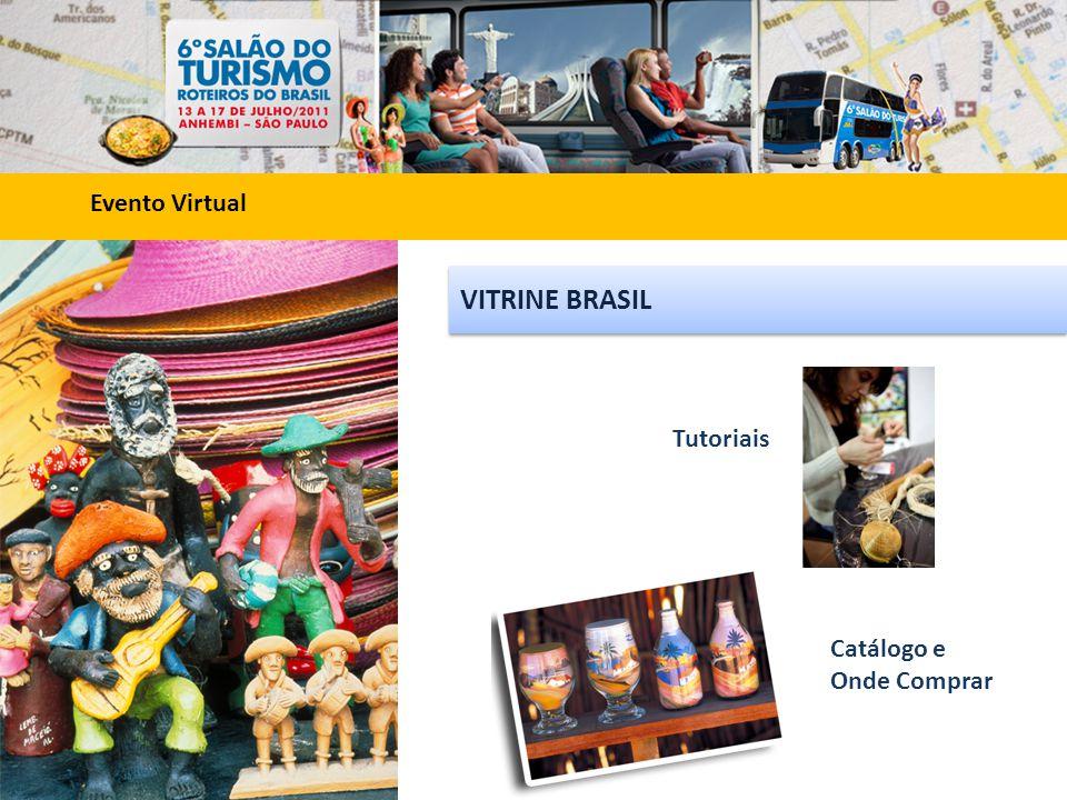 VITRINE BRASIL Evento Virtual Tutoriais Catálogo e Onde Comprar