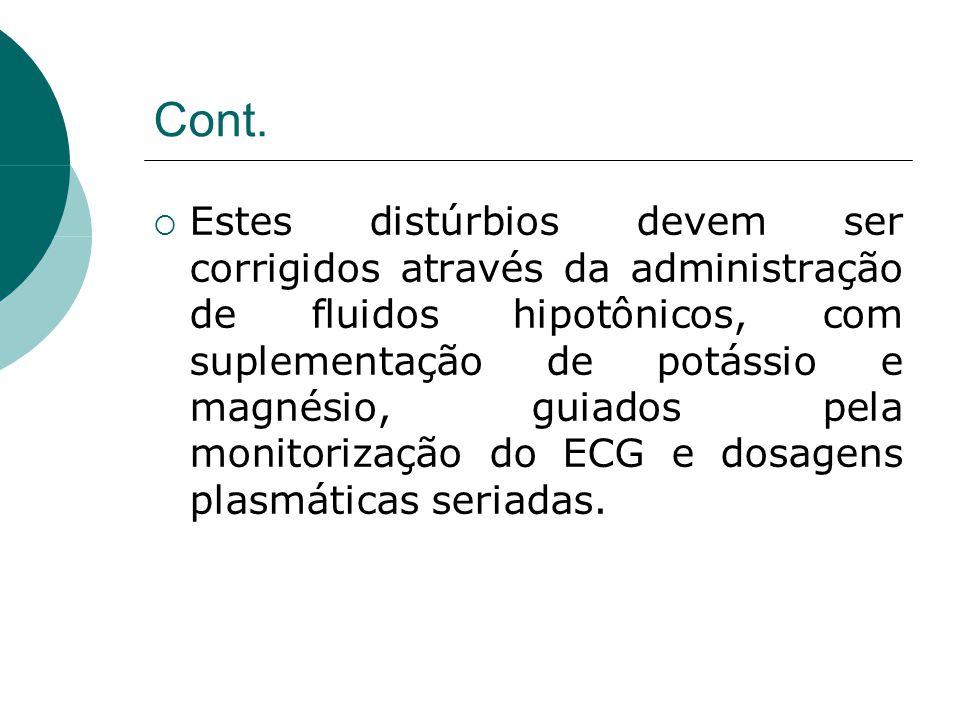 Coagulopatia  Evidências de coagulação intravascular disseminada estão presentes em até 88% dos pacientes com traumatismo craniencefálico grave.
