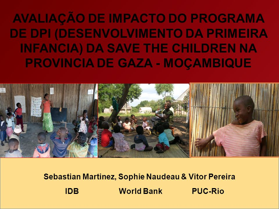Conteúdo 1.Por quê esta Avaliação e Por quê em Moçambique.