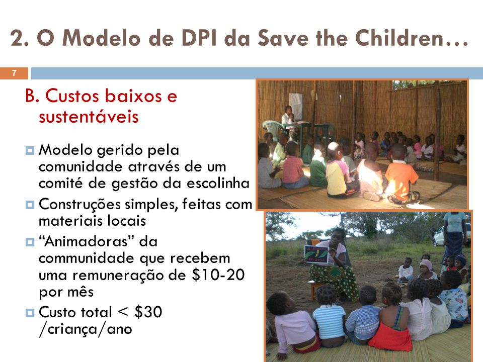 2.O Modelo de DPI da Save the Children… B.
