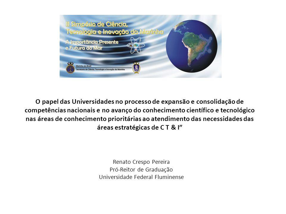 O papel das Universidades no processo de expansão e consolidação de competências nacionais e no avanço do conhecimento científico e tecnológico nas ár
