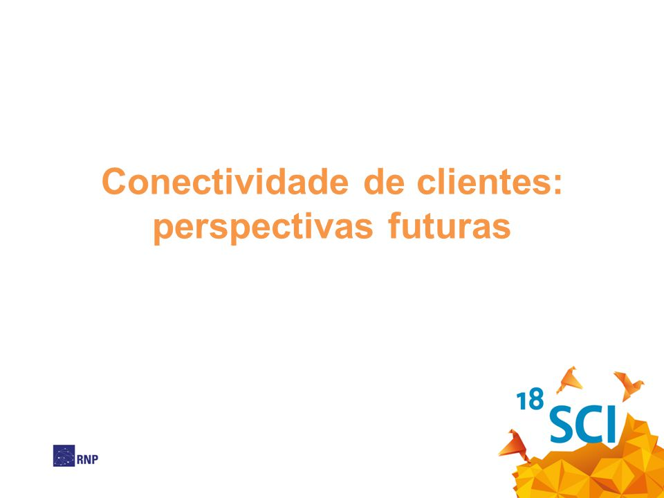 Conectividade de clientes: perspectivas futuras