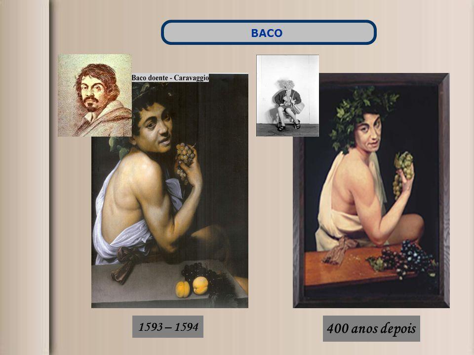 1593 – 1594 400 anos depois BACO