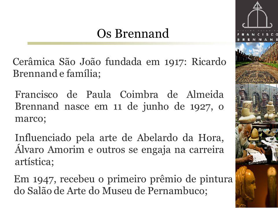 Os Brennand Cerâmica São João fundada em 1917: Ricardo Brennand e família; Francisco de Paula Coimbra de Almeida Brennand nasce em 11 de junho de 1927