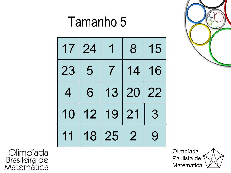 Olimpíada Paulista de Matemática Tamanho 5 1 2 3 4 5 6 7 8 9 10 11 12 13 14 15 16 17 18 19 20 21 22 23 24 25
