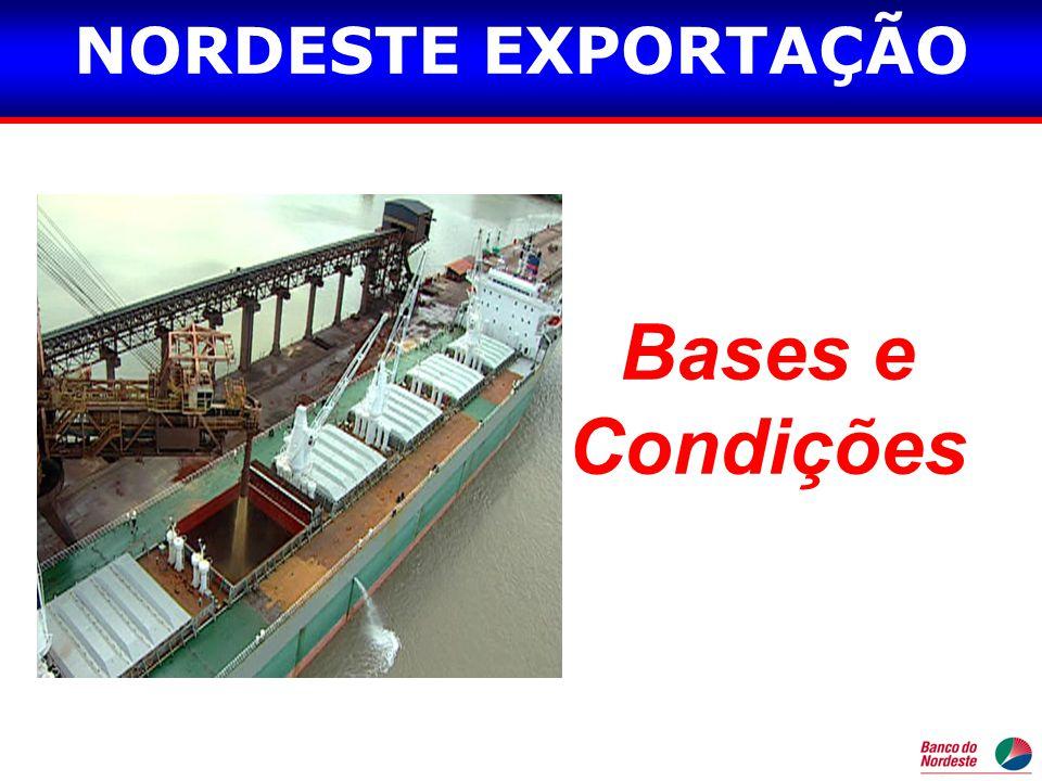 Bases e Condições NORDESTE EXPORTAÇÃO