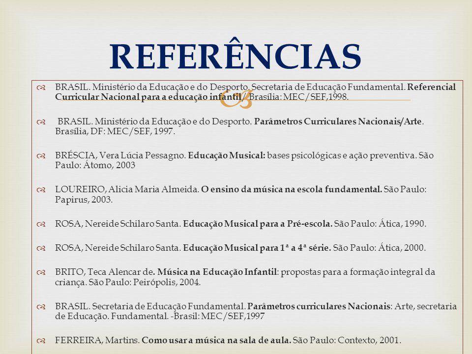   BRASIL.Ministério da Educação e do Desporto. Secretaria de Educação Fundamental.
