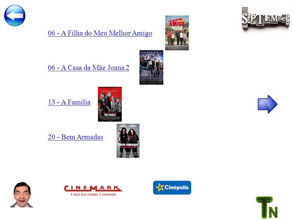 06 - A Filha do Meu Melhor Amigo 06 - A Casa da Mãe Joana 2 13 - A Familia 20 - Bem Armadas