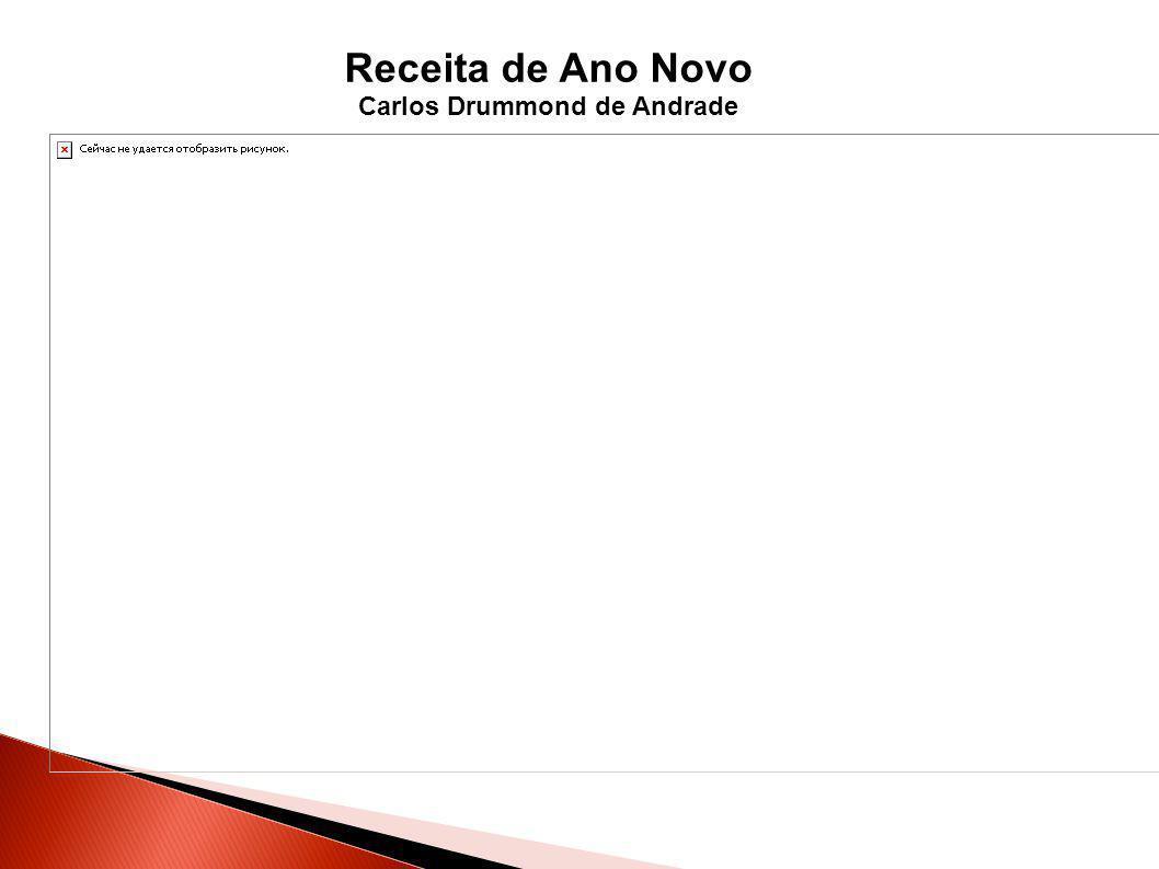 Receita de Ano Novo Carlos Drummond de Andrade