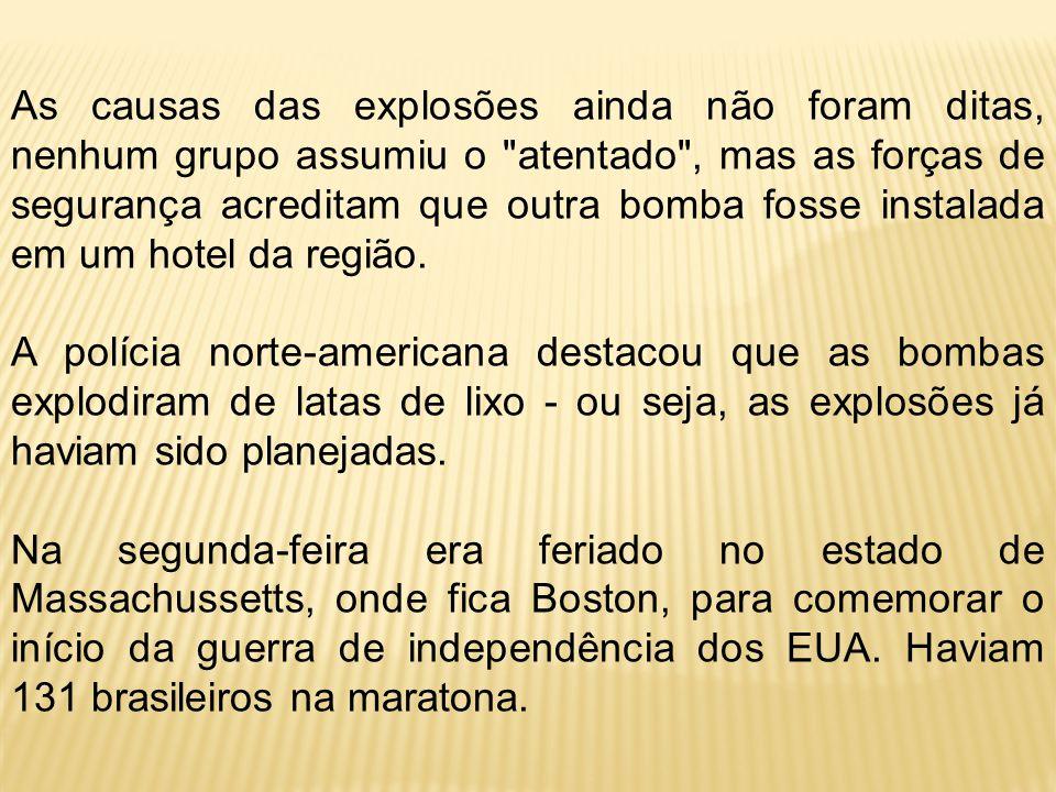 As causas das explosões ainda não foram ditas, nenhum grupo assumiu o