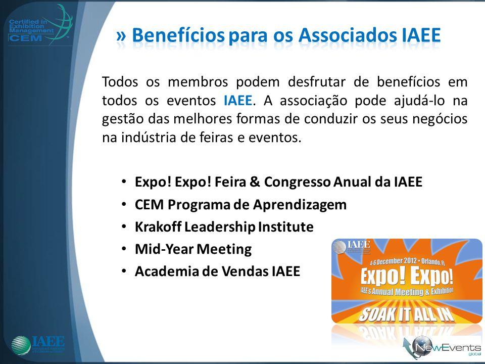 Todos os membros podem desfrutar de benefícios em todos os eventos IAEE. A associação pode ajudá-lo na gestão das melhores formas de conduzir os seus